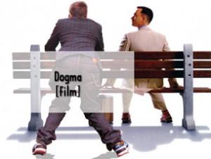 Dogma – Und Sie wissen immer noch nicht, was Sie tun…