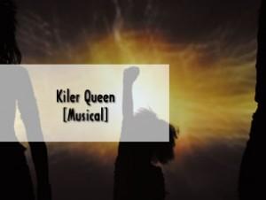 Killer Queen – Das Rock-Musical